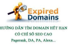 Cách Tìm Domain Hết Hạn Có PR,DA,PA Và Các Chỉ Số SEO Cao
