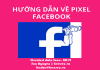 Sử dụng Pixel Facebook là gì